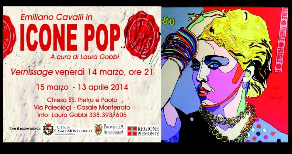 A Casale Monferrato in mostra le Icone Pop di Emiliano Cavalli: esposizione a cura di Laura Gobbi (1/4)